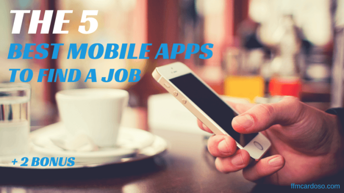 The 5 Best mobile apps to find a job