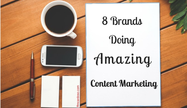 8-brands-doing-content-marketing
