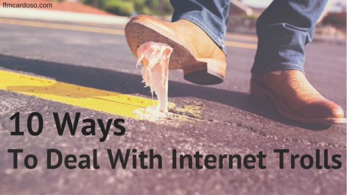 10 ways to deal with internet trolls