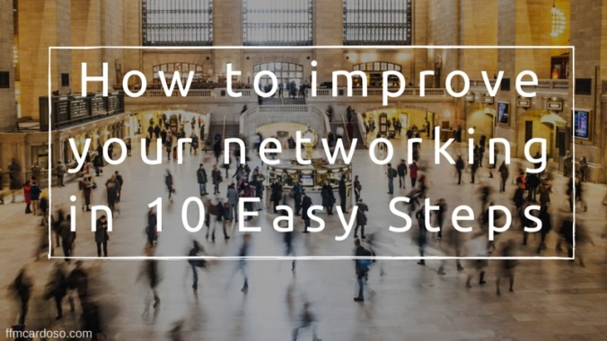 How to improve your networking in 10 Easy steps