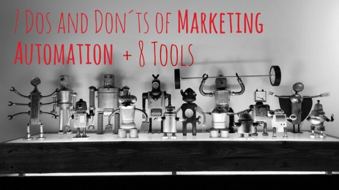 7 Dos And Don´ts of Marketing Automation